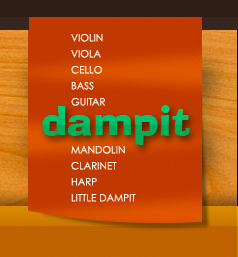 Dampit is the original instrument humidifier for string and wood instruments